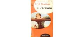 LIBRO VINTAGE - IL CUCCIOLO di M.K.RAWLINGS ANNO 1955