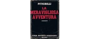 LIBRI VINTAGE - LA MERAVIGLIOSA AVVENTURA - PITIGRILLI ANNO 1948