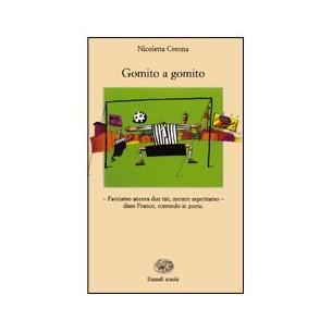 GOMITO A GOMITO - LIBRO EINAUDI