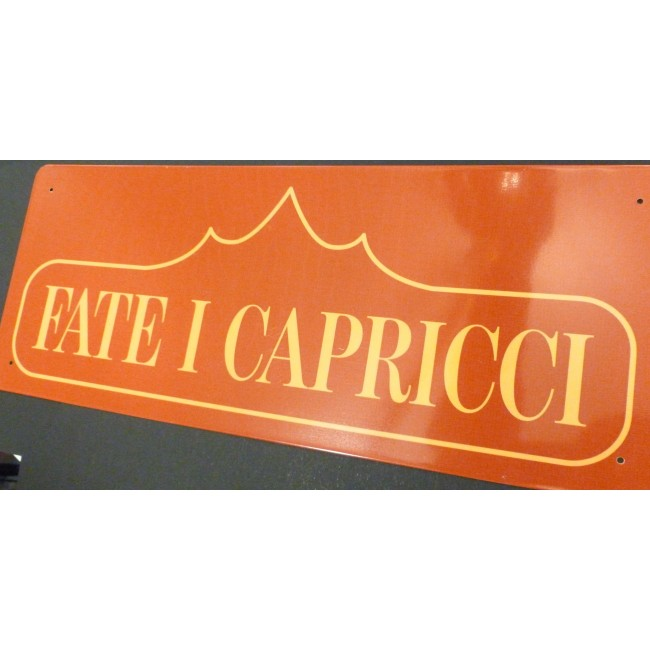 "TARGA IN METALLO "" FATE I CAPRICCI "" CM. 40 X 16"