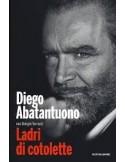LIBRO - LADRI DI COTOLETTE di DIEGO ABATANTUONO